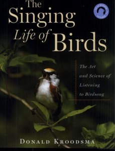 Kroodsma's Singing Life of Birds